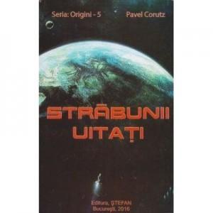 Strabunii uitati - Pavel Corut