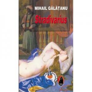 Stradivarius - Mihail Galatanu