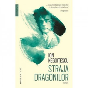 Straja dragonilor. Memorii 1921–1941 - Ion Negoitescu