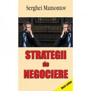 Strategii de negociere - Serghei Mamontov