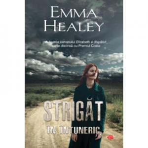 Strigat in intuneric - Emma Healey