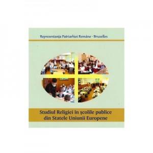 Studiul Religiei in scolile publice din Statele Uniunii Europene - Reprezentanta Patriarhiei Romane la Bruxelles