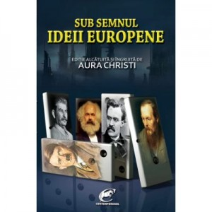 Sub semnul Ideii Europene - Aura Christi