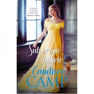 Sub vraja iubirii - Candace Camp