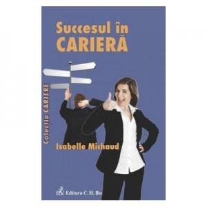 Succesul in cariera - Isabelle Michaud