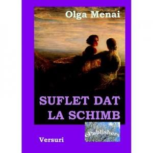 Suflet dat la schimb - Olga Menai