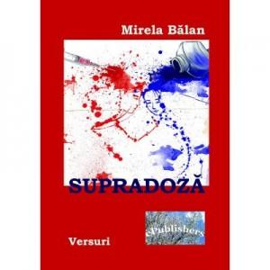 Supradoza - Mirela Balan