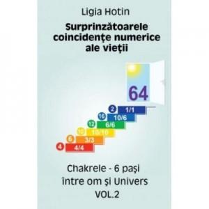 Surprinzatoarele coincidente numerice ale vietii volumul 2 - Ligia Hotin