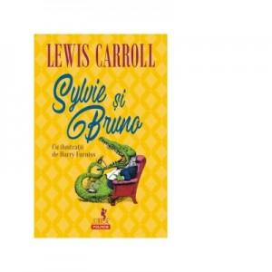 Sylvie si Bruno - Lewis Carroll