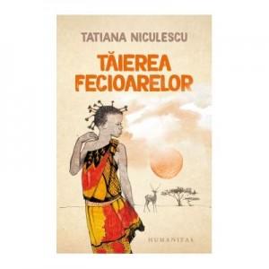 Taierea fecioarelor - Tatiana Niculescu