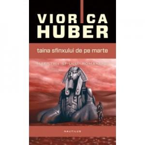 Taina Sfinxului de pe Marte - Viorica Huber