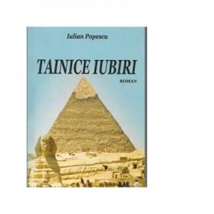 Tainice iubiri - Iulian Popescu