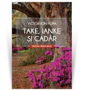 Take, Ianke si Cadar - Victor Ion Popa