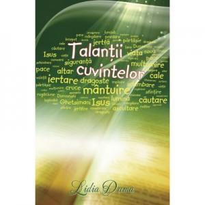 Talantii cuvintelor - Lidia Duma
