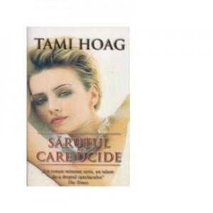 Sarutul care ucide - Tami Hoag