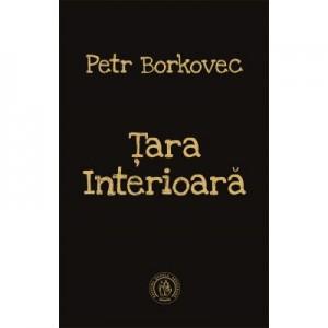 Tara Interioara - Petr Borkovec