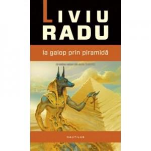 Taravik: La galop prin piramida - Liviu Radu