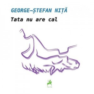 Tata nu are cal - George-Stefan Nita
