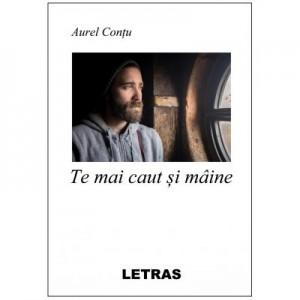Te mai caut si maine (eBook PDF) - Aurel Contu