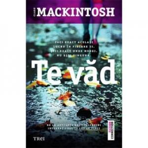 Te vad - Clare Mackintosh