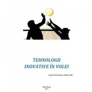 Tehnologii inovative in volei - Natalia Ramona Ungur, Adela Badau