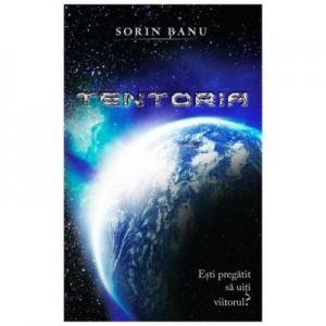 Tentoria (ed. a II-a) - Sorin Banu