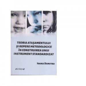 Teoria atasamentului si repere metodologice in construirea unui instrument standardizat