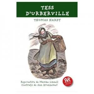 Tess D'Urberville. Repovestire de Maxine Linnell - Thomas Hardy