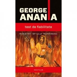 Test de fiabilitate. Paperback - George Anania