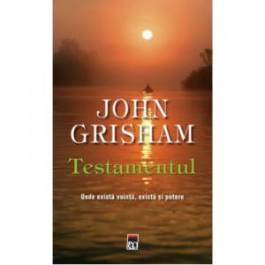 Testamentul - John Grisham