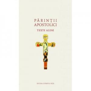 Texte alese – Parintii Apostolici