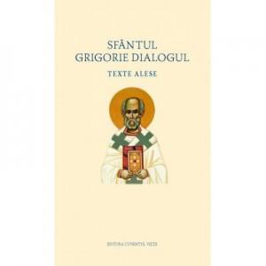 Texte alese – Sfantul Grigorie Dialogul
