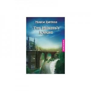 The heiress's knight - Monica Ramirez
