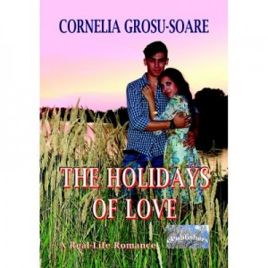 The Holidays of Love - Cornelia Grosu-Soare