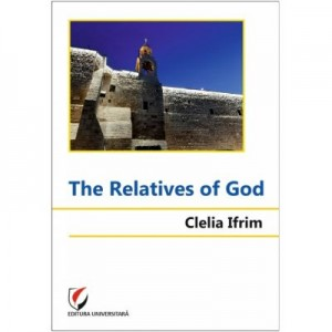 The Relatives of God - Clelia Ifrim