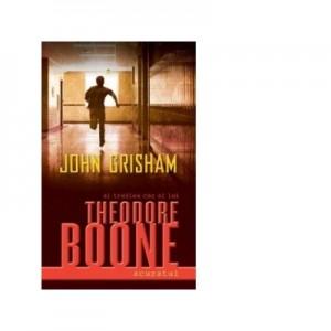 Theodore Boone. Acuzatul - John Grisham