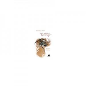 Tiger dreams (Vise cu tigri) - Michael Swan