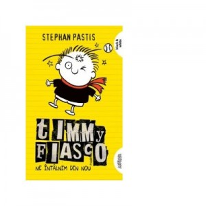 Timmy Fiasco 3. Ne intalnim din nou. Paperback - Stephan Pastis