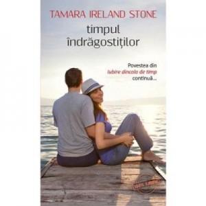 Timpul indragostitilor - Ireland Tamara Stone