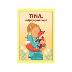 Tina, vulpita poznasa - VeraLee Wiggins