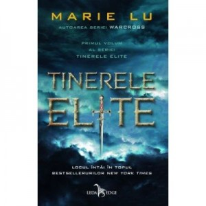 Tinerele Elite volumul 1 - Marie Lu
