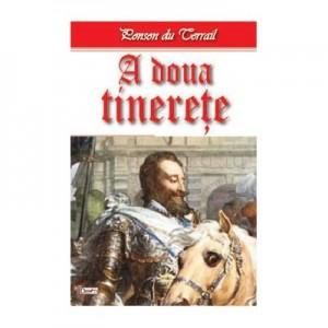 Tineretea regelui Henric 10/10- A doua tinerete - Ponson du Terrail