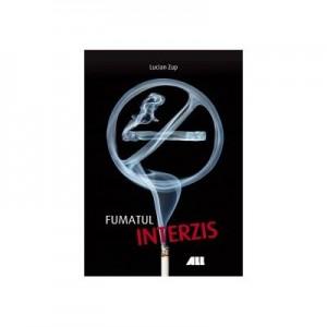 Fumatul interzis - Lucian Zup