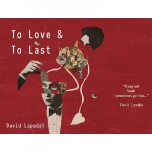 To Love & To Last - DAVID LAPADAT