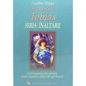 Tobias. Seria Inaltarii, volumul II - Geoffrey Hoppe