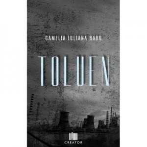 Toluen - Camelia Iuliana Radu