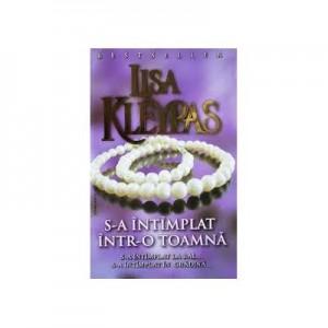 S-a Intamplat Intr-o Toamna - Lisa Kleypas