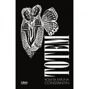 Totem - Romita Malina Constantin