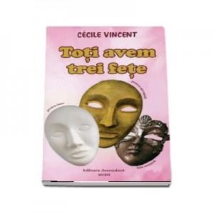 Toti avem trei fete - Cecile Vincent