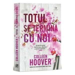 Totul se termina cu noi - Colleen Hoover